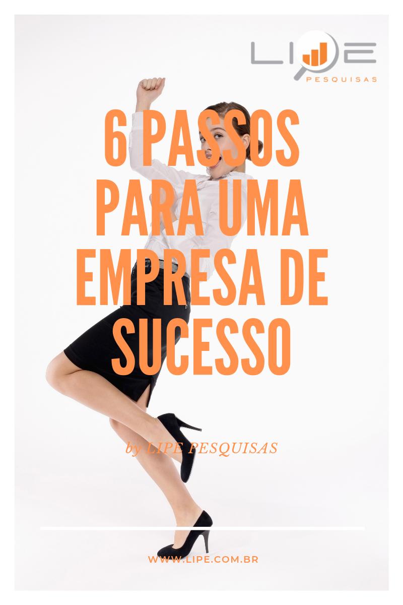 6 passos para o sucesso