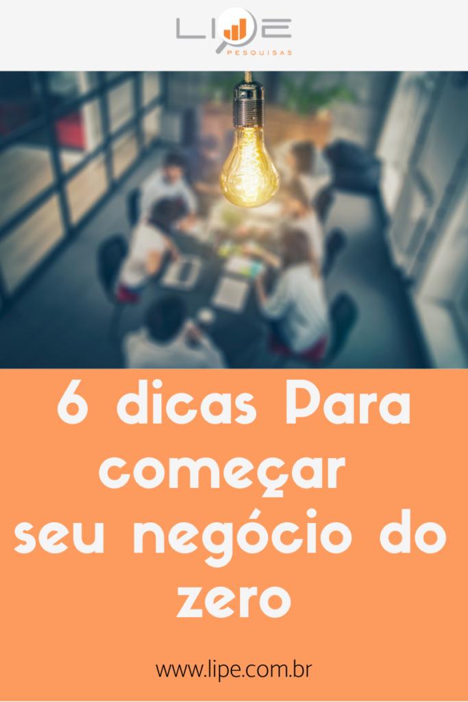 6 dicas para começar seu negócio do zero - blog (2)